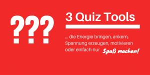 3 Quiz Tools